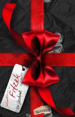 Das Geschenk (eBook, ePUB) - Fitzek, Sebastian
