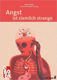 Angst ist ziemlich strange (eBook, PDF) - Haines, Steve
