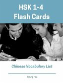 Hsk 1-4 Flash Cards Chinese Vocabulary List: Practice New 2019 Standard Course Hsk Test Preparation Study Guide for Level 1,2,3,4 Exam. Full 1,200 Voc