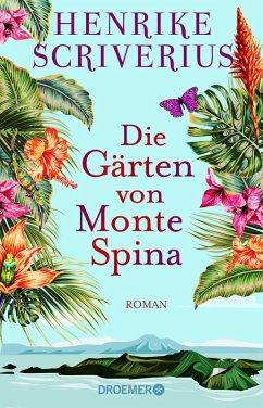 Die Gärten von Monte Spina (eBook, ePUB) - Scriverius, Henrike