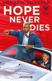 Hope Never Dies / Obama-und-Biden-Krimis Bd.1 (eBook, ePUB)