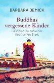 Buddhas vergessene Kinder (eBook, ePUB)