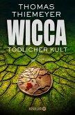 Wicca - Tödlicher Kult / Hannah Peters Bd.5 (eBook, ePUB)
