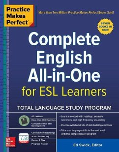 Practice Makes Perfect: Complete English All-In-One for ESL Learners - Swick, Ed