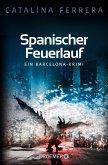 Spanischer Feuerlauf / Barcelona-Krimi Bd.3 (eBook, ePUB)