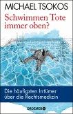 Schwimmen Tote immer oben? (eBook, ePUB)
