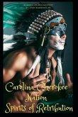 Carolina Cherokee Nation Spirits of Retribution: Aurora Holmes Mystery