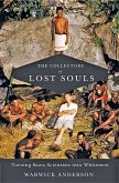The Collectors of Lost Souls: Turning Kuru Scientists Into Whitemen