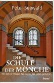 Die Schule der Mönche (eBook, ePUB)