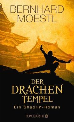 Der Drachentempel (eBook, ePUB) - Moestl, Bernhard
