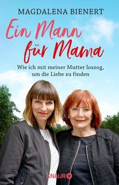 Ein Mann für Mama (eBook, ePUB) - Bienert, Magdalena