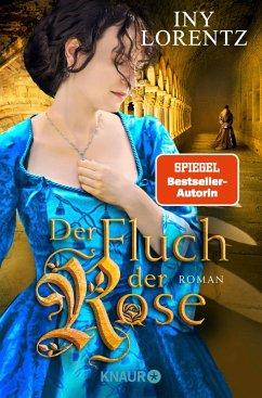Der Fluch der Rose (eBook, ePUB) - Lorentz, Iny