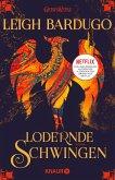 Lodernde Schwingen / Legenden der Grisha Bd.3 (eBook, ePUB)