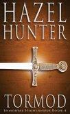 Tormod (Immortal Highlander Book 4)