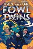 The Fowl Twins (a Fowl Twins Novel, Book 1)