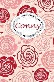 Conny: Personalisiertes Notizbuch / 150 Seiten / Punktraster / Din A5+ (15,24 X 22,86 CM) / Rosen Cover Design