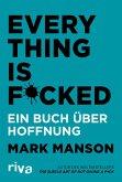 Everything is Fucked (eBook, ePUB)