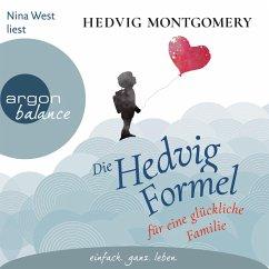 Die Hedvig-Formel für eine glückliche Familie / Die Hedvig Formel Bd.1 (MP3-Download) - Montgomery, Hedvig