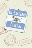 El Salvador Travel Journal: Blank Lined Diary