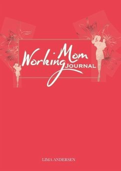 Working Mom Journal - Andersen, Lima