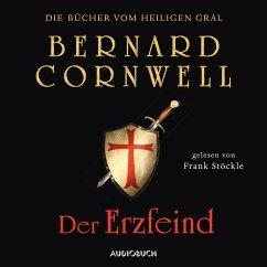 Der Erzfeind / Die Bücher vom Heiligen Gral Bd.3 (MP3-Download) - Cornwell, Bernard