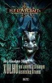 Lovecrafts Schriften des Grauens 08: XULHU und andere Erzählungen kosmischen Grauens (eBook, ePUB)