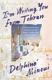 I'm Writing You from Tehran (eBook, ePUB)