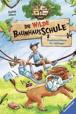 Raubtierzahmen fur Anfanger / Die wilde Baumhausschule Bd.1