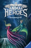 Tentakelgriff / Animal Heroes Bd.6 (eBook, ePUB)