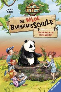 Ein bärenstarker Rettungsplan / Die wilde Baumhausschule Bd.2 (eBook, ePUB) - Allert, Judith