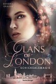 Schicksalsmagie / Clans of London Bd.2 (eBook, ePUB)