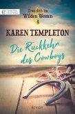Die Rückkehr des Cowboys (eBook, ePUB)