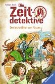 Die Zeitdetektive, Band 41: Der letzte Ritter von Füssen (eBook, ePUB)