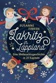 Lakritz in Lappland - Eine Weihnachtsgeschichte in 24 Kapiteln (eBook, ePUB)