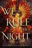 We Rule the Night (eBook, ePUB)