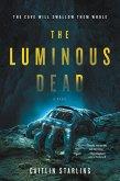 The Luminous Dead (eBook, ePUB)