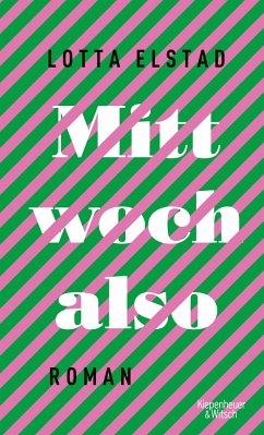 Mittwoch also - Elstad, Lotta