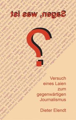 Sagen, was ist? (eBook, ePUB)