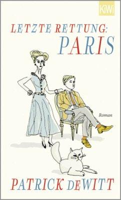 Letzte Rettung: Paris - deWitt, Patrick