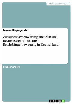Zwischen Verschwörungstheorien und Rechtsextremismus. Die Reichsbürgerbewegung in Deutschland (eBook, PDF)
