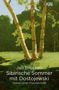 Sibirische Sommer mit Dostojewski - Brokken, Jan