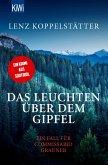 Das Leuchten über dem Gipfel / Commissario Grauner Bd.5