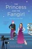 The Princess and the Fangirl (eBook, ePUB)