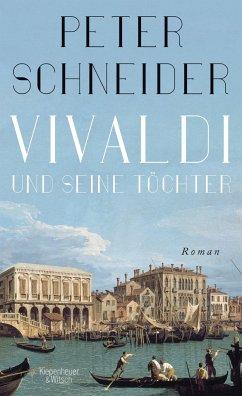 Vivaldi und seine Töchter - Schneider, Peter
