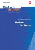 Nathan der Weise - Neubearbeitung: Gymnasiale Oberstufe. EinFach Deutsch Unterrichtsmodelle