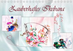 Zauberhaftes Ikebana (Tischkalender 2020 DIN A5 quer)