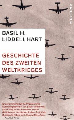Geschichte des Zweiten Weltkriegs - Liddell Hart, Basil Henry