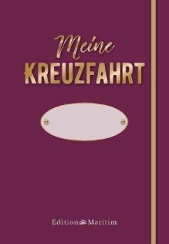 Meine Kreuzfahrt. Rote Edition - Weber, Monika