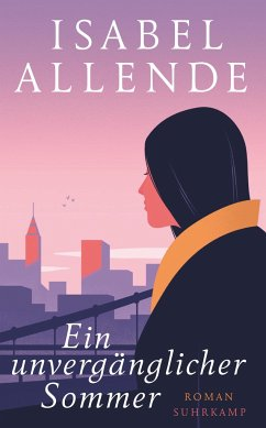Ein unvergänglicher Sommer - Allende, Isabel