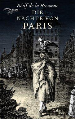 Die Nächte von Paris - La Bretonne, Retif de